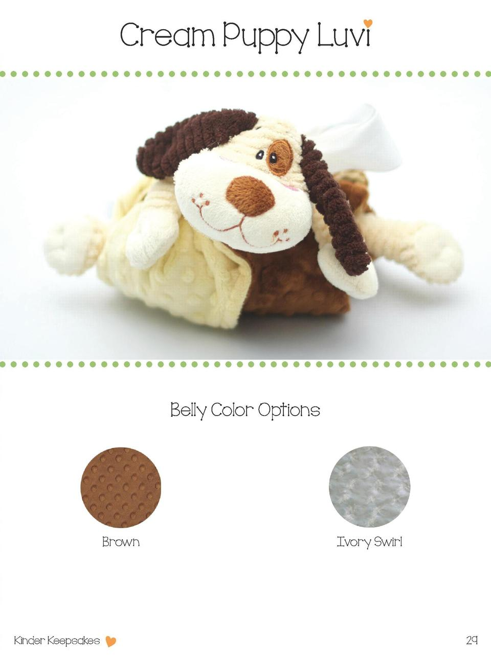 Cream Puppy Luvi  Belly Color Options  Brown  Kinder Keepsakes  Ivory Swirl  29