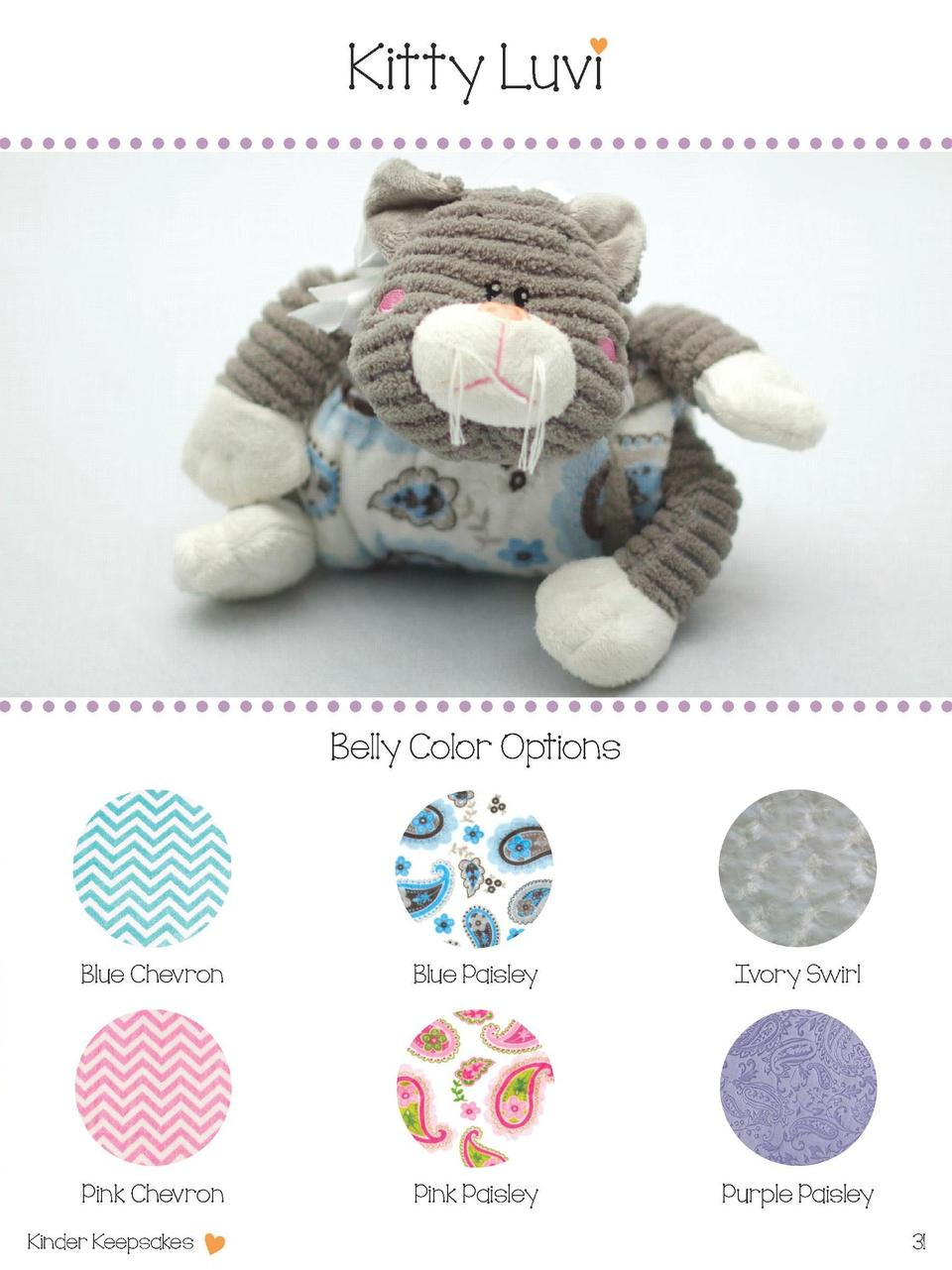 Kitty Luvi  Belly Color Options  Blue Chevron  Blue Paisley  Ivory Swirl  Pink Chevron  Pink Paisley  Purple Paisley  Kind...