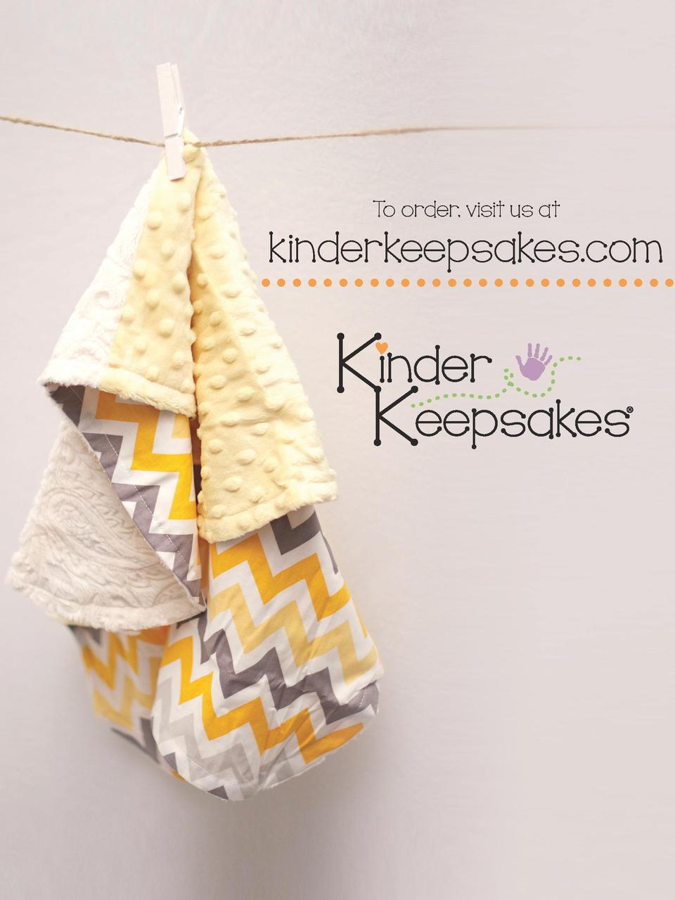 To order, visit us at  kinderkeepsakes.com