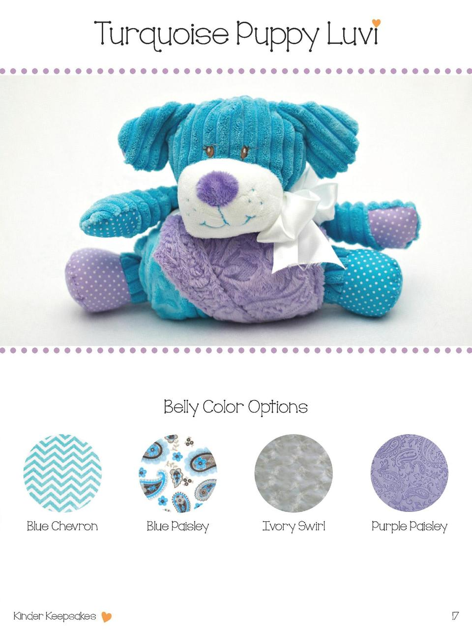 Turquoise Puppy Luvi  Belly Color Options  Blue Chevron  Kinder Keepsakes  Blue Paisley  Ivory Swirl  Purple Paisley  17  ...