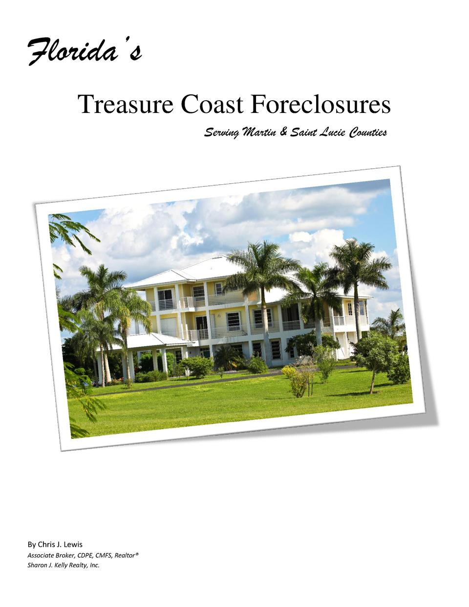 Florida   s Treasure Coast Foreclosures Serving Martin   Saint Lucie Counties  By Chris J. Lewis Associate Broker, CDPE, C...