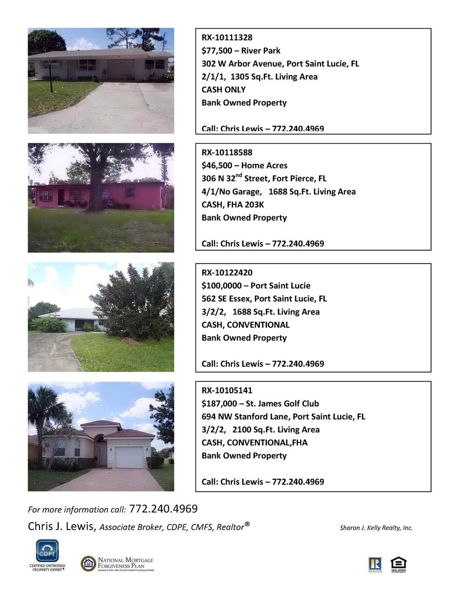 RX-10111328  77,500     River Park 302 W Arbor Avenue, Port Saint Lucie, FL 2 1 1, 1305 Sq.Ft. Living Area CASH ONLY Bank ...