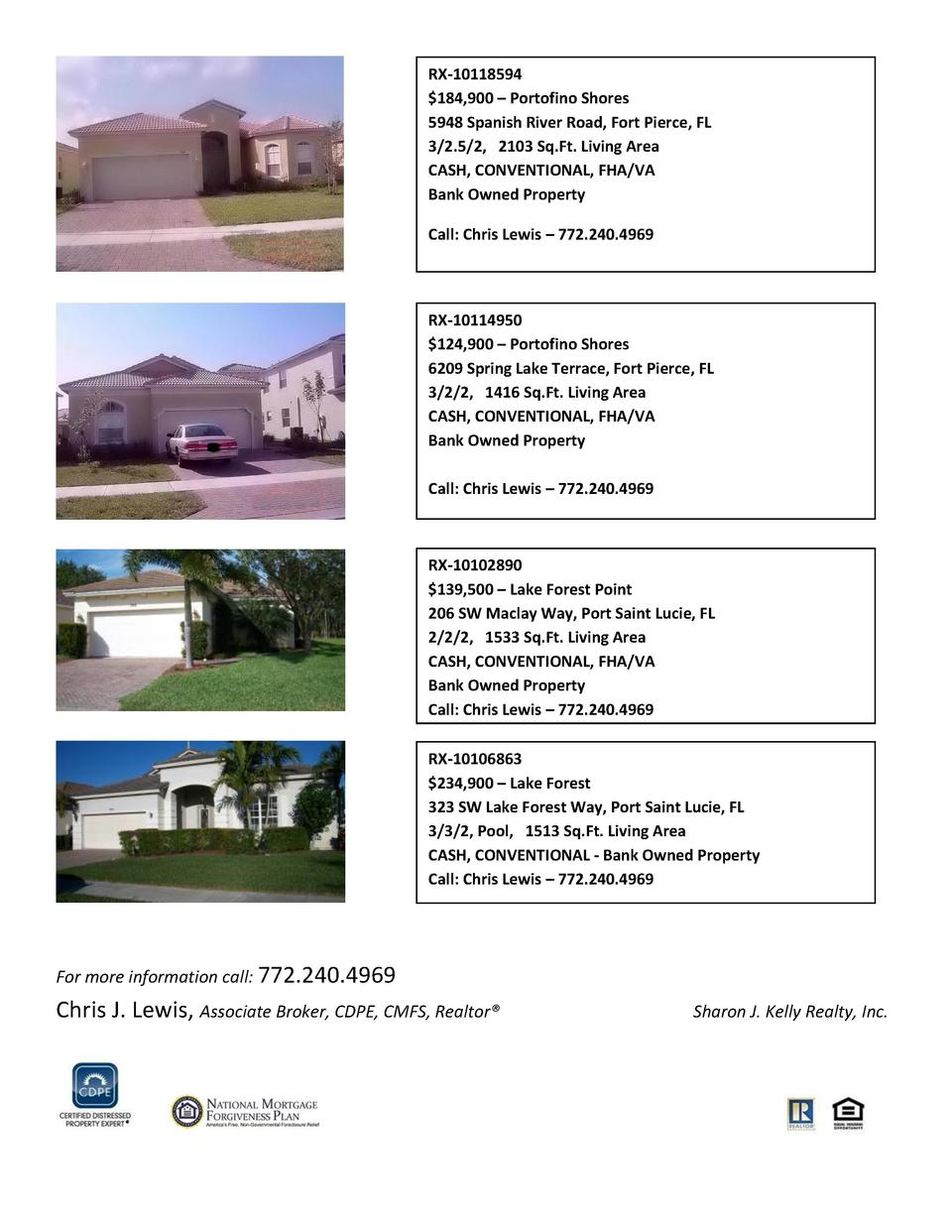 RX-10118594  184,900     Portofino Shores 5948 Spanish River Road, Fort Pierce, FL 3 2.5 2, 2103 Sq.Ft. Living Area CASH, ...