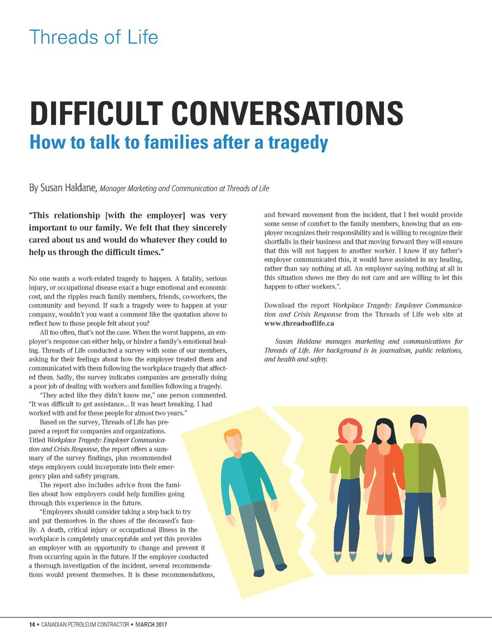 Threads of Life  DIFFICULT CONVERSATIONS How to talk to families after a tragedy By Susan Haldane, Manager Marketing and C...