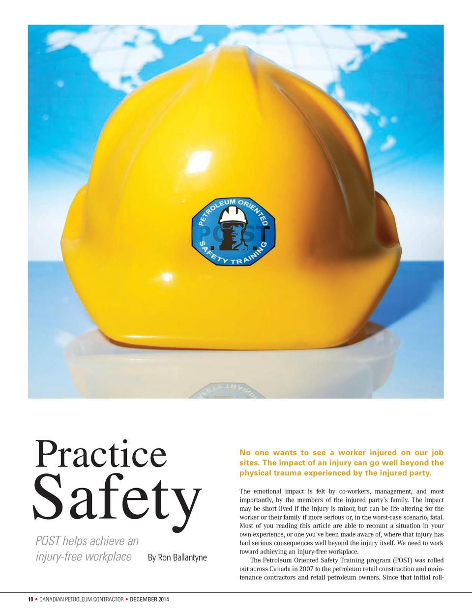 Practice  Safety POST helps achieve an injury-free workplace    By Ron Ballantyne  No one wants to see a worker injured on...