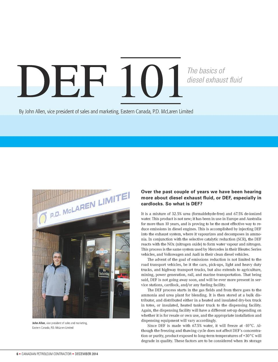 DEF 101  The basics of diesel exhaust fluid    By John Allen, vice president of sales and marketing, Eastern Canada, P.D. ...