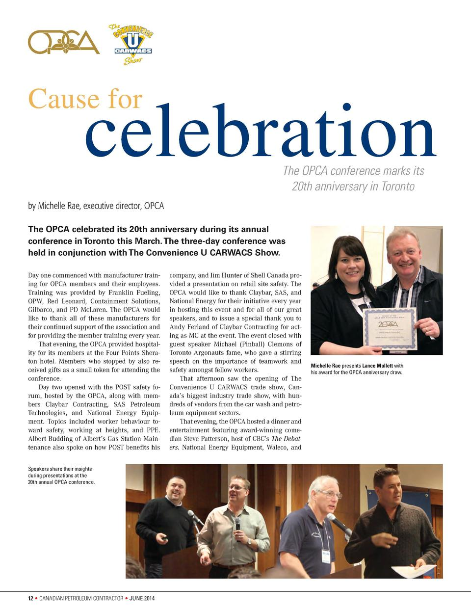Cause for  celebration The OPCA conference marks its 20th anniversary in Toronto  by Michelle Rae, executive director, OPC...