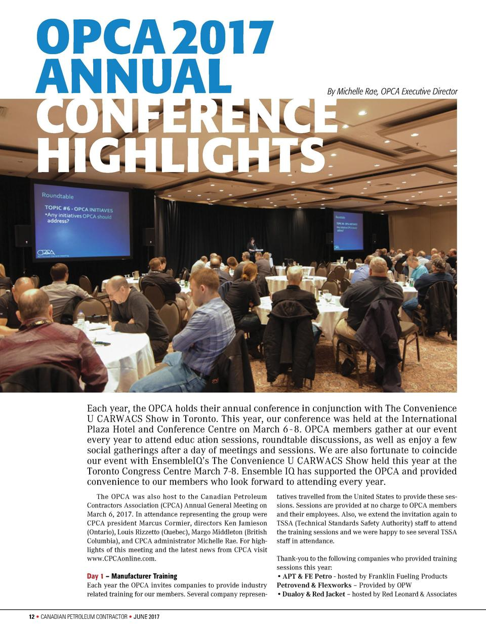 OPCA   2017 ANNUAL CONFERENCE HIGHLIGHTS  By Michelle Rae, OPCA Executive Director  Each year, the OPCA holds their annual...