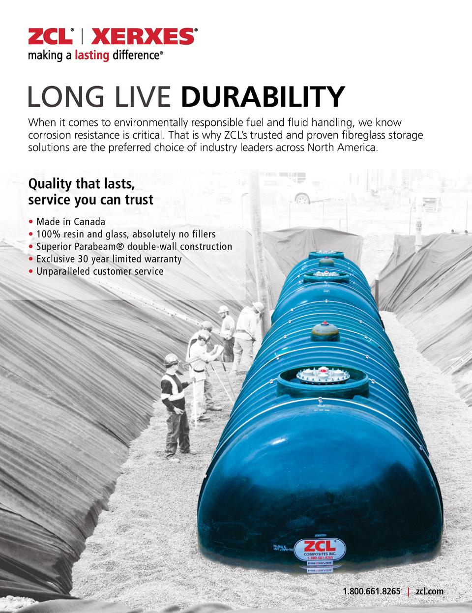 LONG LIVE DURABILITY When it comes to environmentally responsible fuel and fluid handling, we know corrosion resistance is...