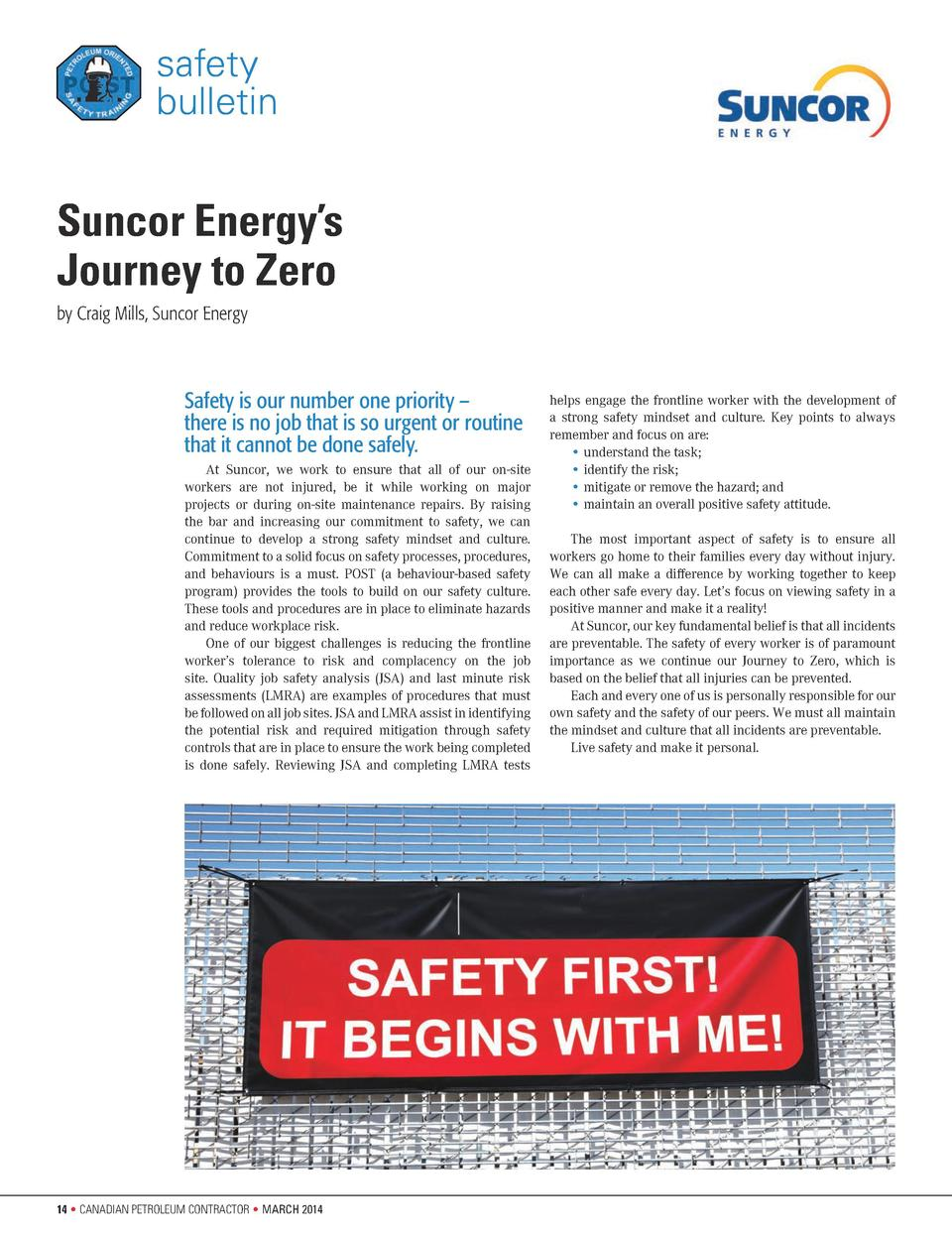 safety bulletin  Suncor Energy   s Journey to Zero by Craig Mills, Suncor Energy  Safety is our number one priority     th...