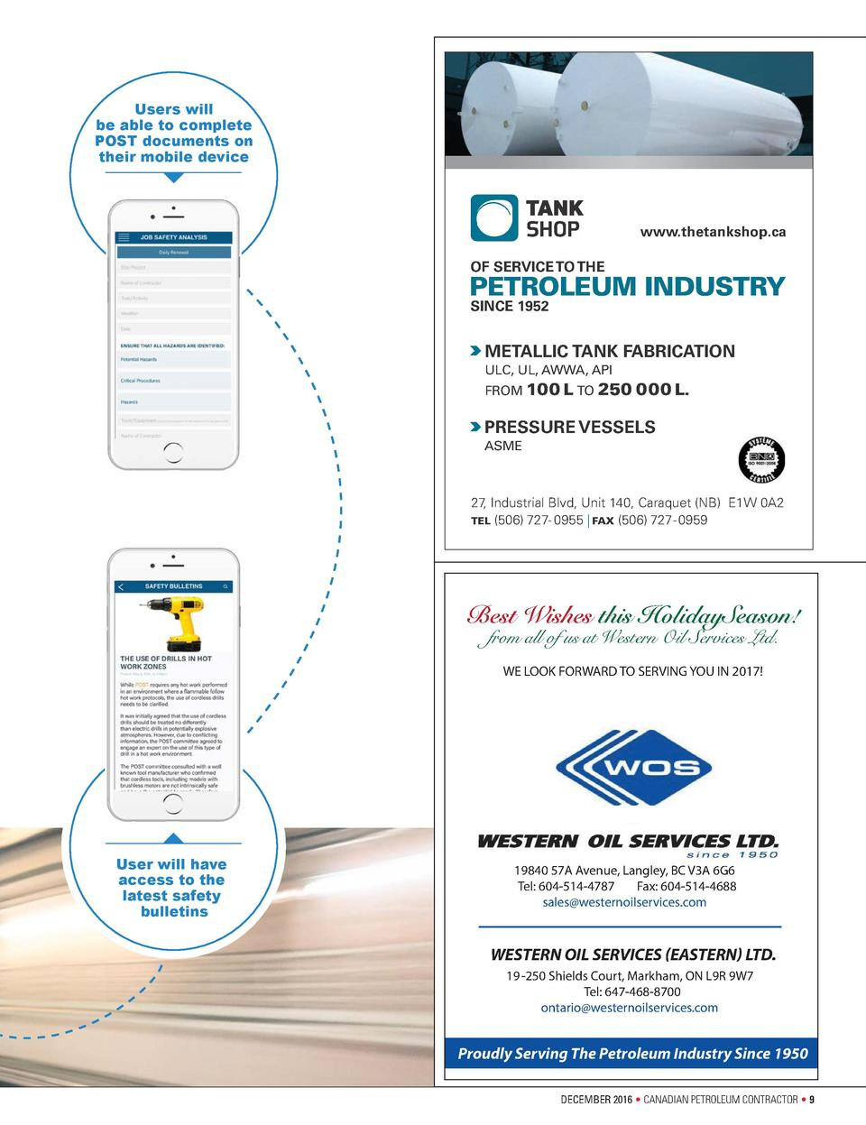 Users will be able to complete POST documents on their mobile device  www.thetankshop.ca OF SERVICE TO THE  PETROLEUM INDU...