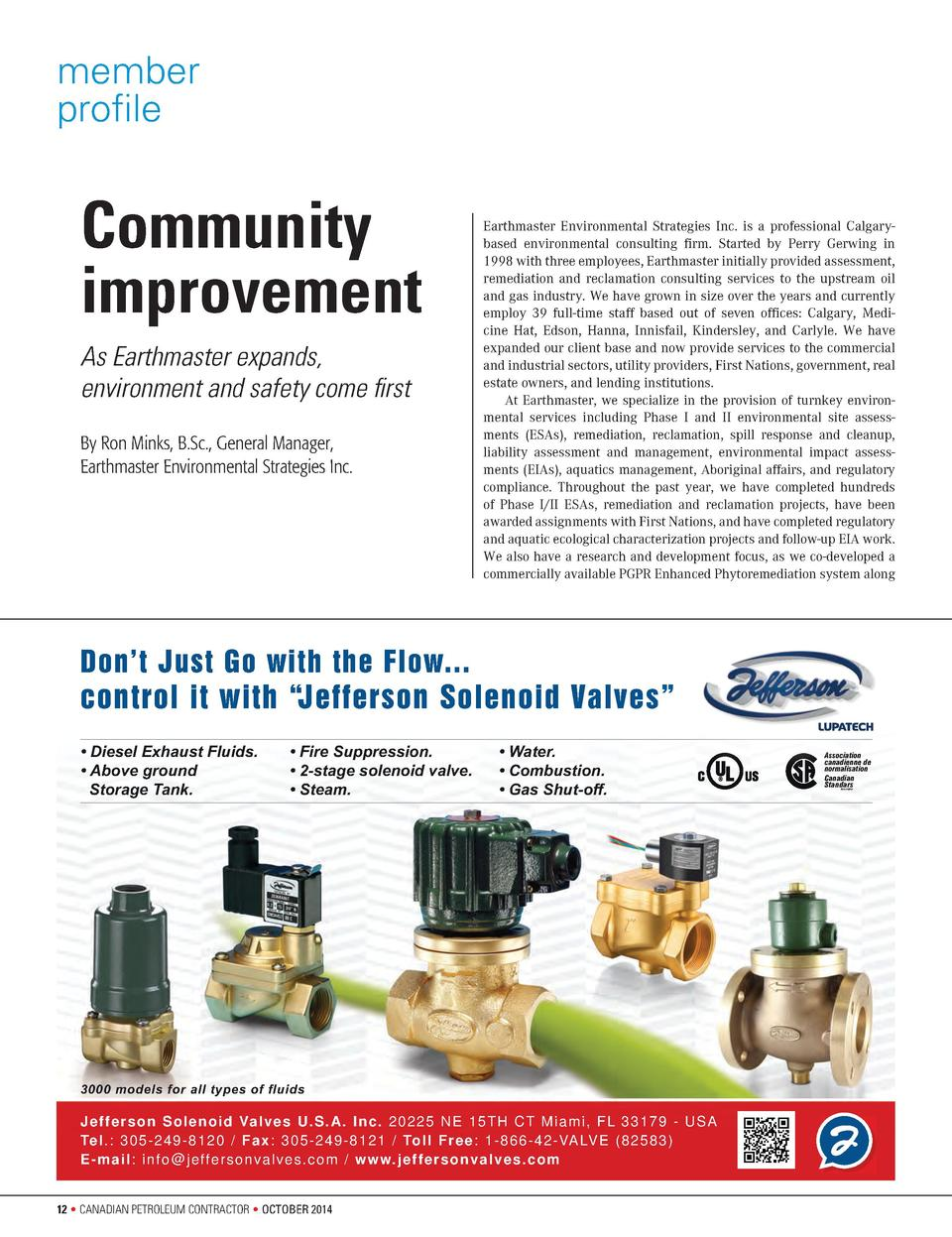 member profile  Community improvement As Earthmaster expands, environment and safety come first By Ron Minks, B.Sc., Gener...