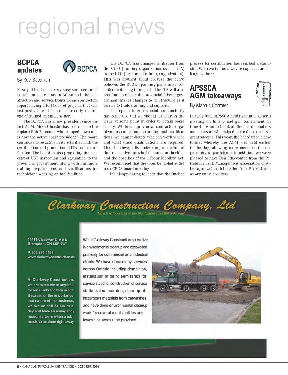 regional news BCPCA updates By Rob Bateman Firstly, it has been a very busy summer for all petroleum contractors in BC on ...