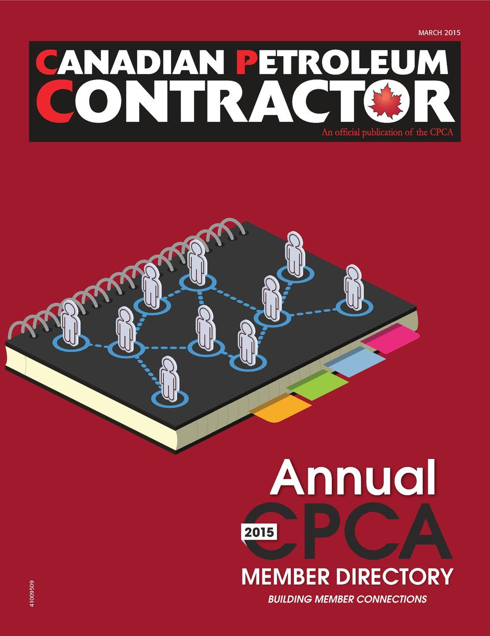 MARCH 2015  Annual  CPCA 41009509  2015  CPCA_Mar15_FINAL.indd 1  MEMBER DIRECTORY BUILDING MEMBER CONNECTIONS  2015-03-05...