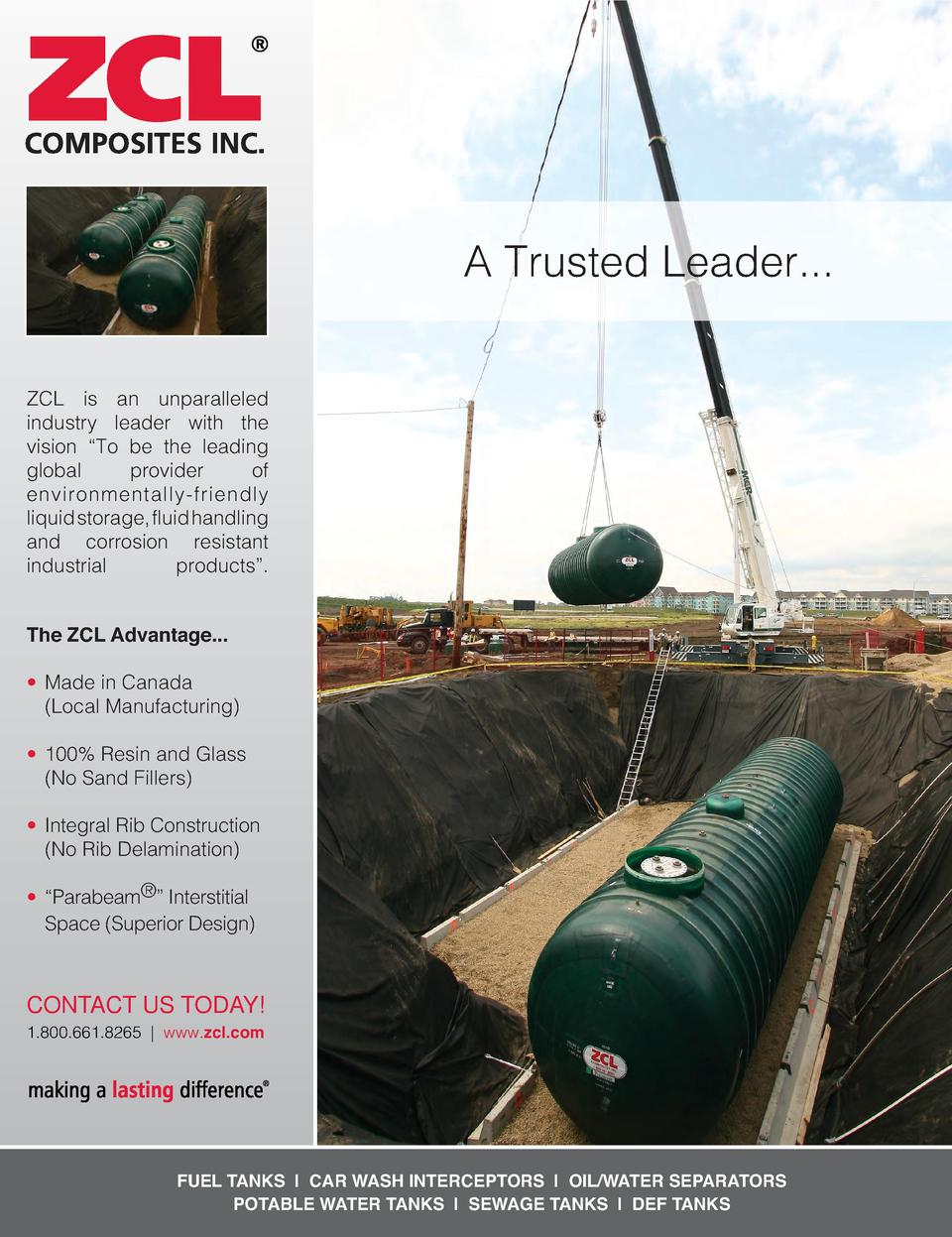 A Trusted Leader... ZCL is an unparalleled industry leader with the vision    To be the leading global provider of environ...