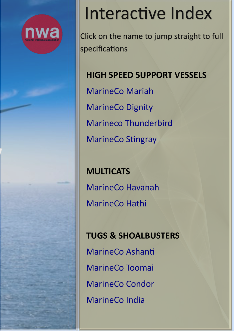 Interactive Index Click on the name to jump straight to full specifications  HIGH SPEED SUPPORT VESSELS MarineCo Mariah Ma...