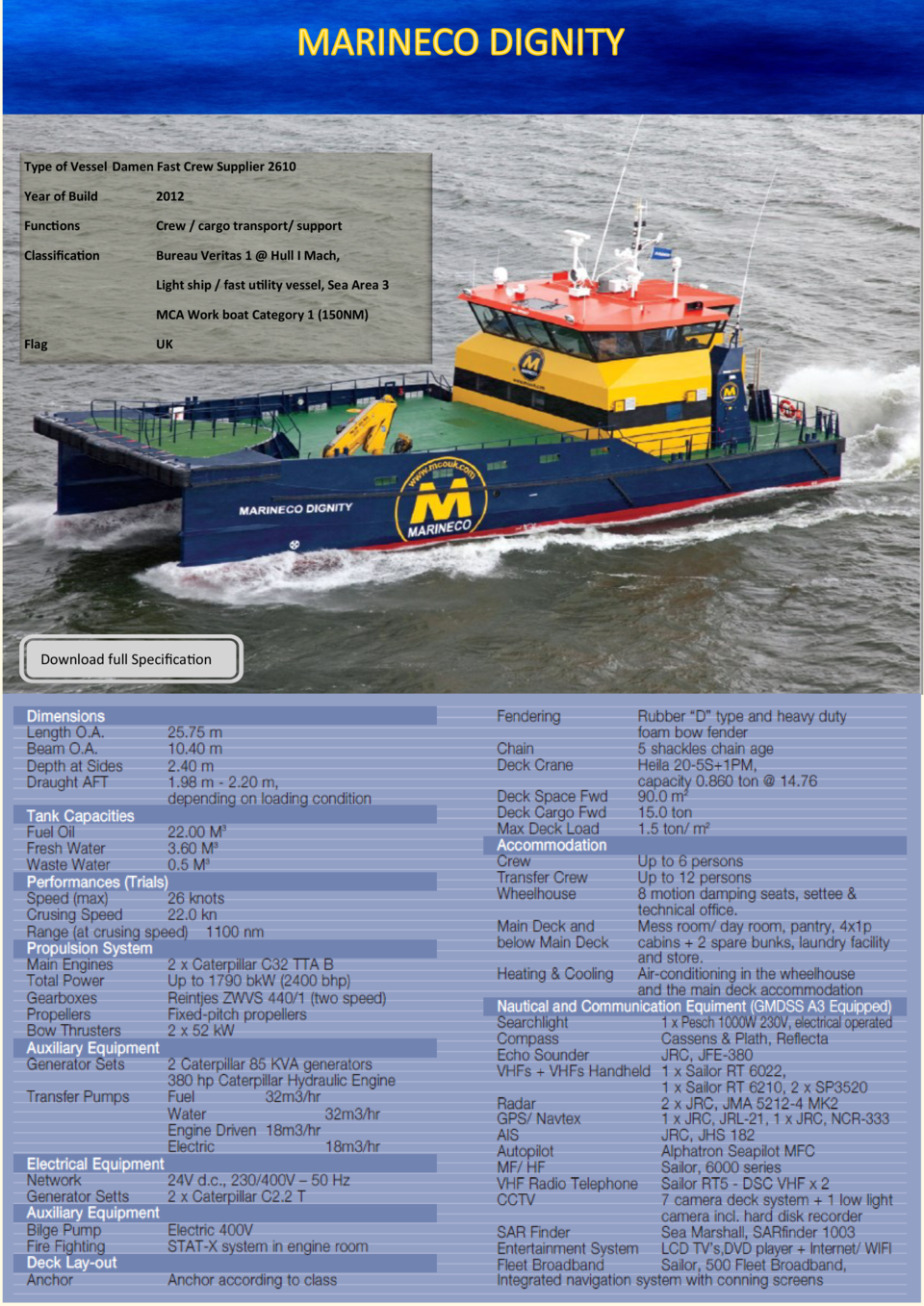 Type of Vessel Damen Fast Crew Supplier 2610 Year of Build  2012  Functions  Crew   cargo transport  support  Classificati...