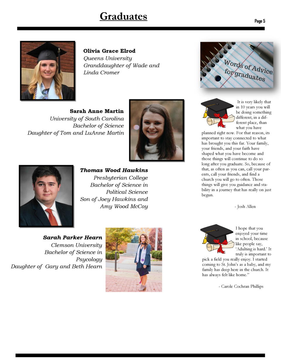 Graduates  Page 5  Olivia Grace Elrod Queens University Granddaughter of Wade and Linda Cromer  Sarah Anne Martin Universi...
