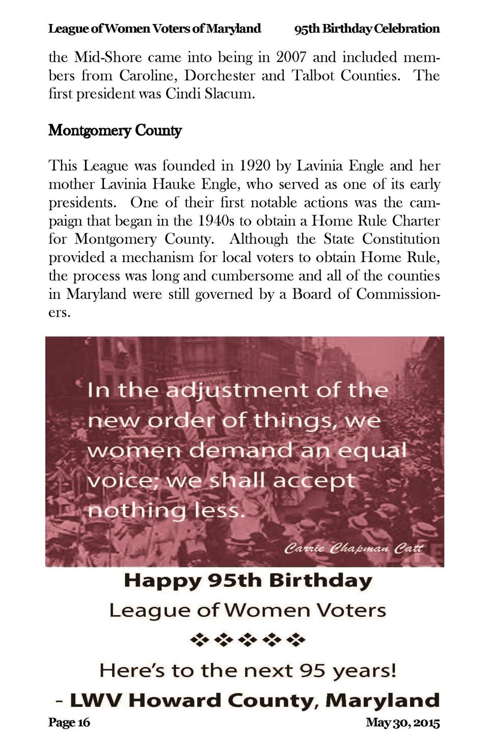League of Women Voters of Maryland  95th Birthday Celebration  the Mid-Shore came into being in 2007 and included members ...