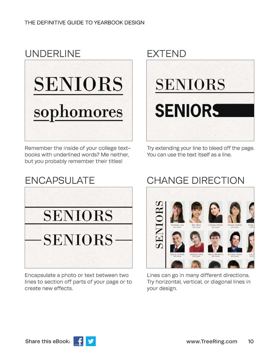 THE DEFINITIVE GUIDE TO YEARBOOK DESIGN  UNDERLINE  EXTEND  Remember the inside of your college textbooks with underlined ...