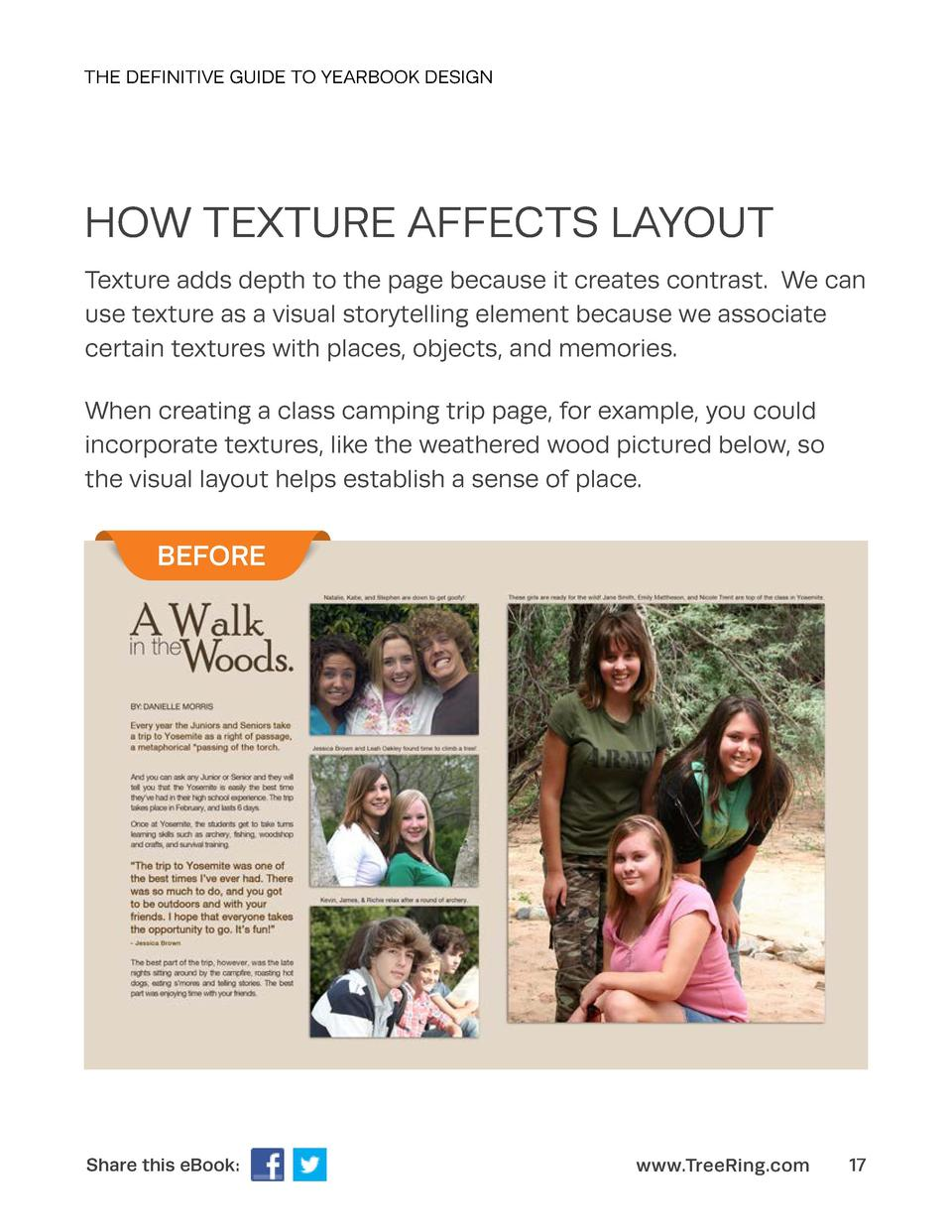 THE DEFINITIVE GUIDE TO YEARBOOK DESIGN  HOW TEXTURE AFFECTS LAYOUT Texture adds depth to the page because it creates cont...