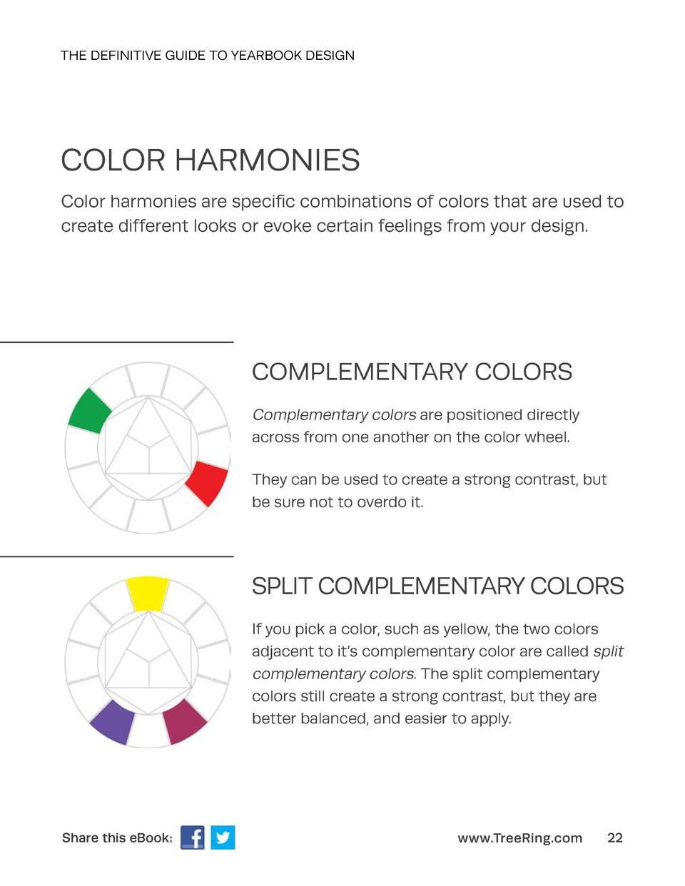 THE DEFINITIVE GUIDE TO YEARBOOK DESIGN  COLOR HARMONIES Color harmonies are specific combinations of colors that are used...