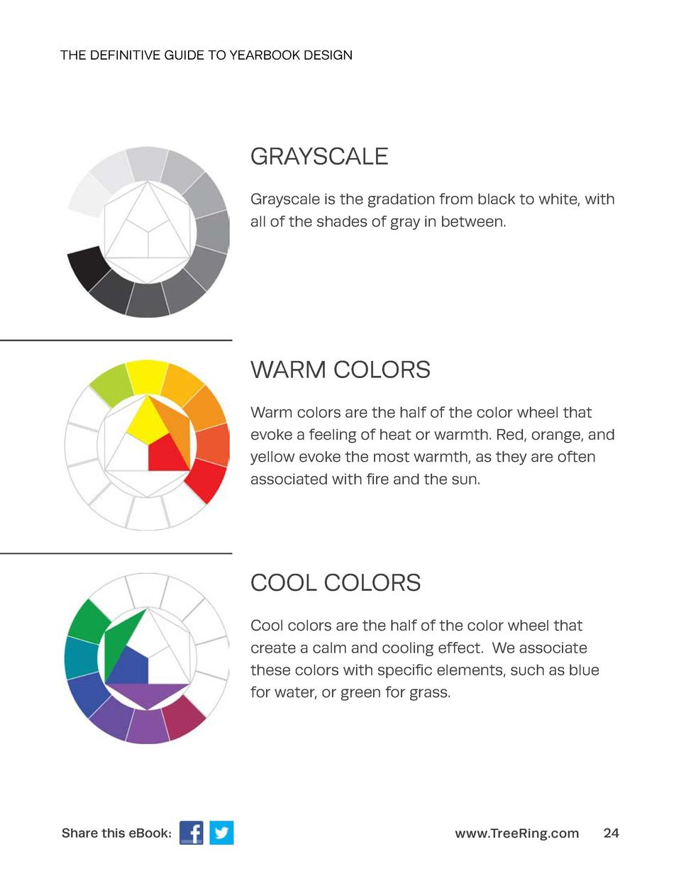 THE DEFINITIVE GUIDE TO YEARBOOK DESIGN  GRAYSCALE Grayscale is the gradation from black to white, with all of the shades ...