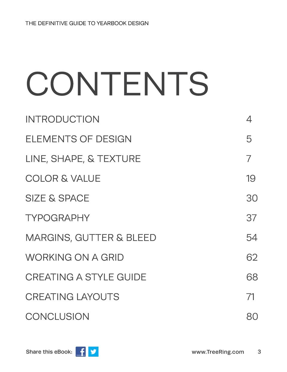 THE DEFINITIVE GUIDE TO YEARBOOK DESIGN  CONTENTS INTRODUCTION    4  ELEMENTS OF DESIGN    5  LINE, SHAPE,   TEXTURE   7  ...