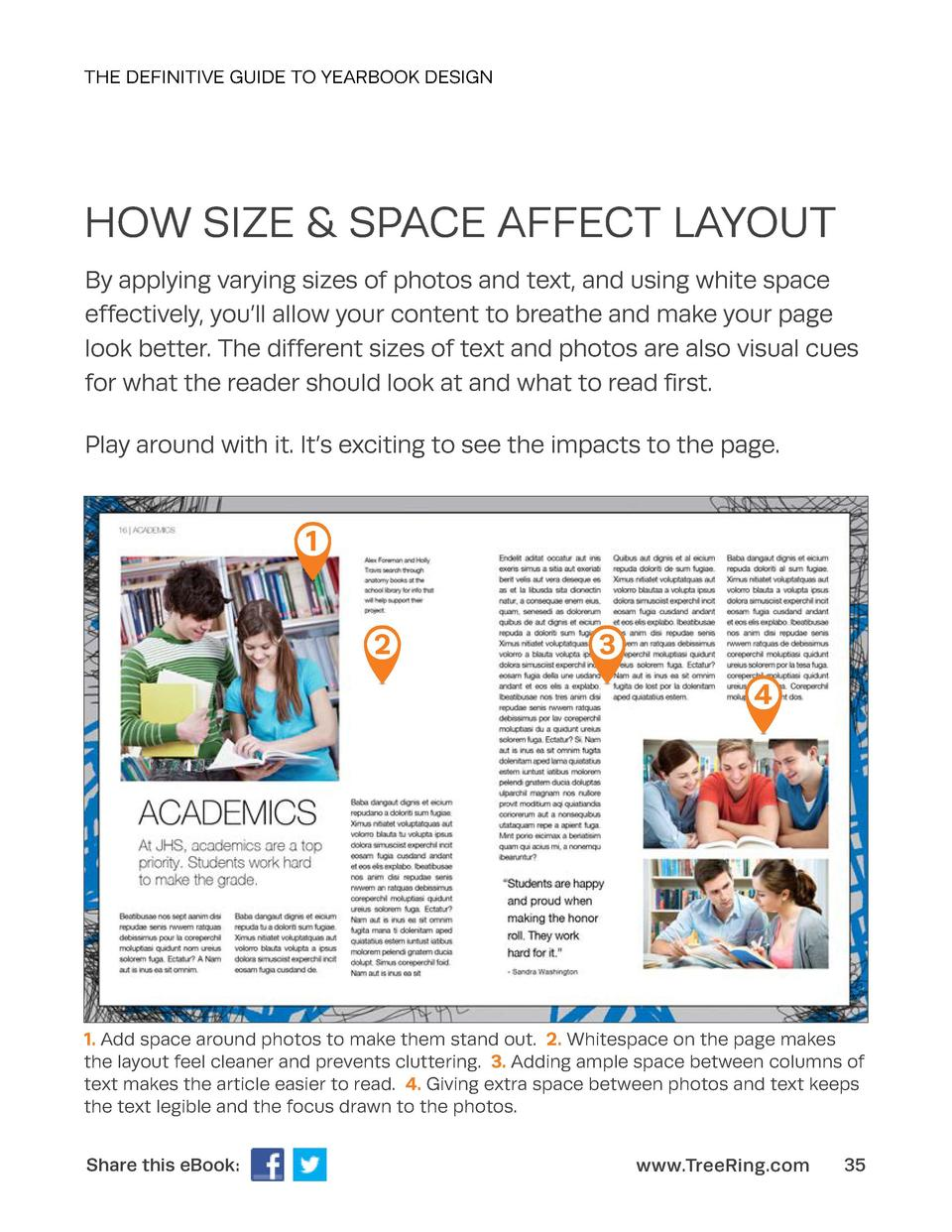 THE DEFINITIVE GUIDE TO YEARBOOK DESIGN  HOW SIZE   SPACE AFFECT LAYOUT By applying varying sizes of photos and text, and ...