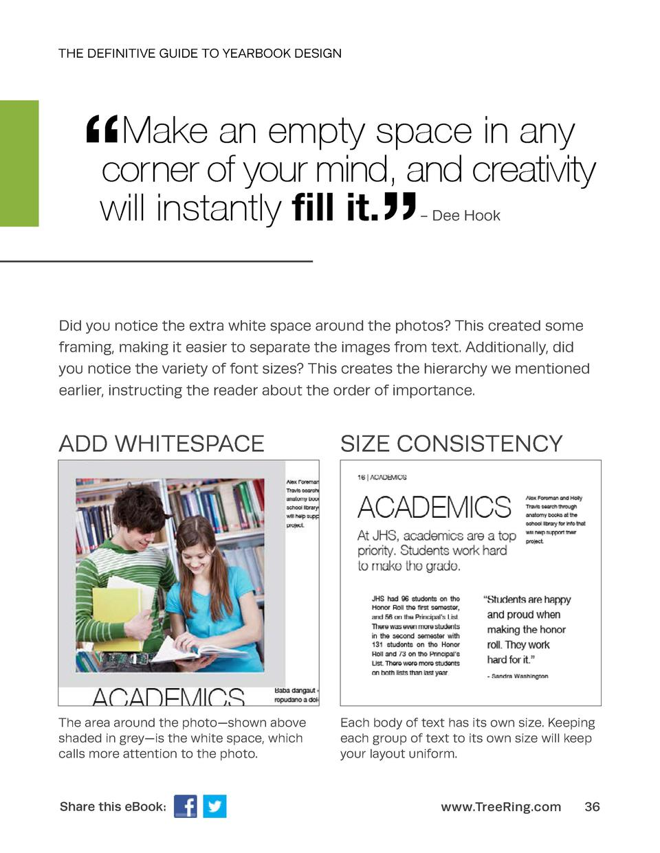 THE DEFINITIVE GUIDE TO YEARBOOK DESIGN       Make an empty space in any corner of your mind, and creativity will instantl...
