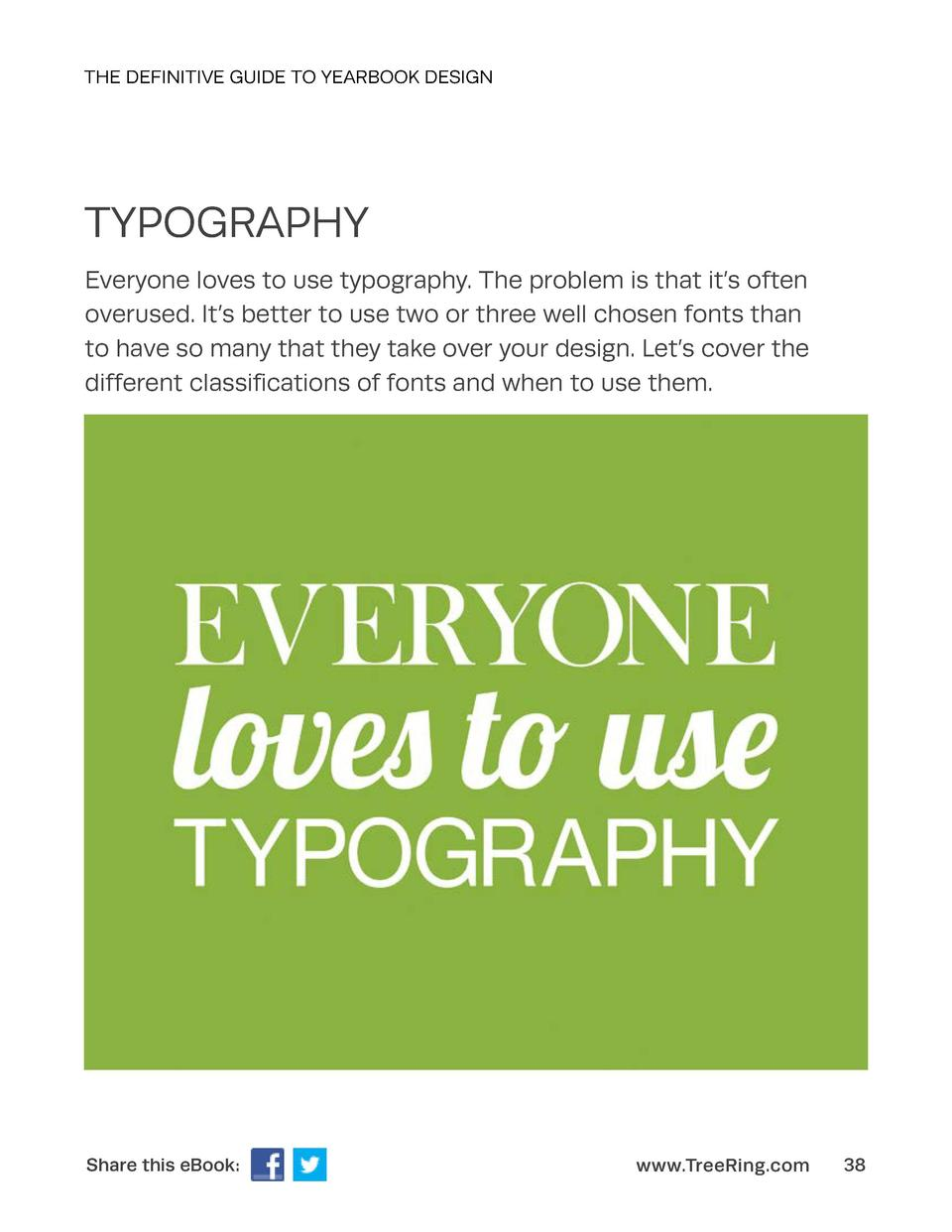 THE DEFINITIVE GUIDE TO YEARBOOK DESIGN  TYPOGRAPHY Everyone loves to use typography. The problem is that it   s often ove...