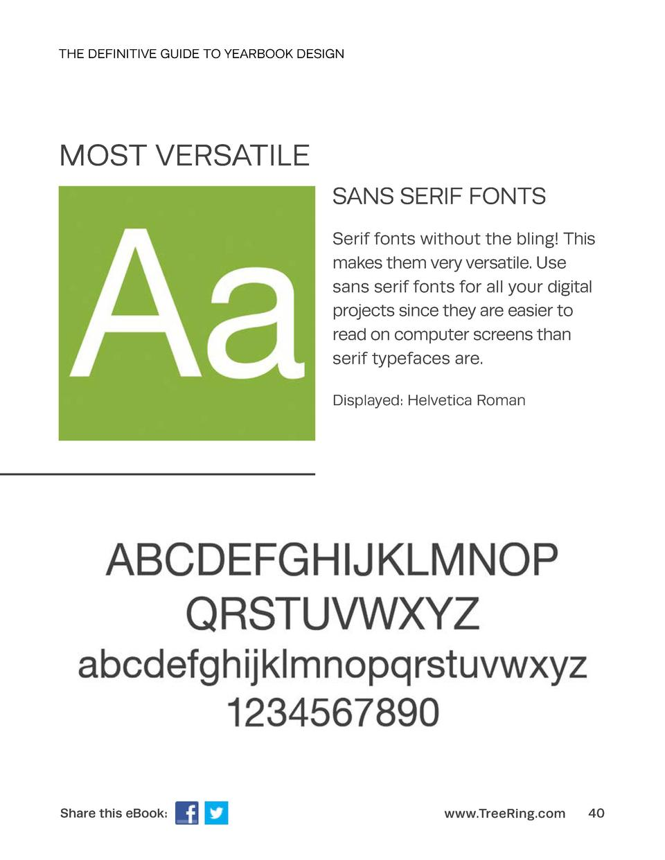 THE DEFINITIVE GUIDE TO YEARBOOK DESIGN  MOST VERSATILE SANS SERIF FONTS Serif fonts without the bling  This makes them ve...