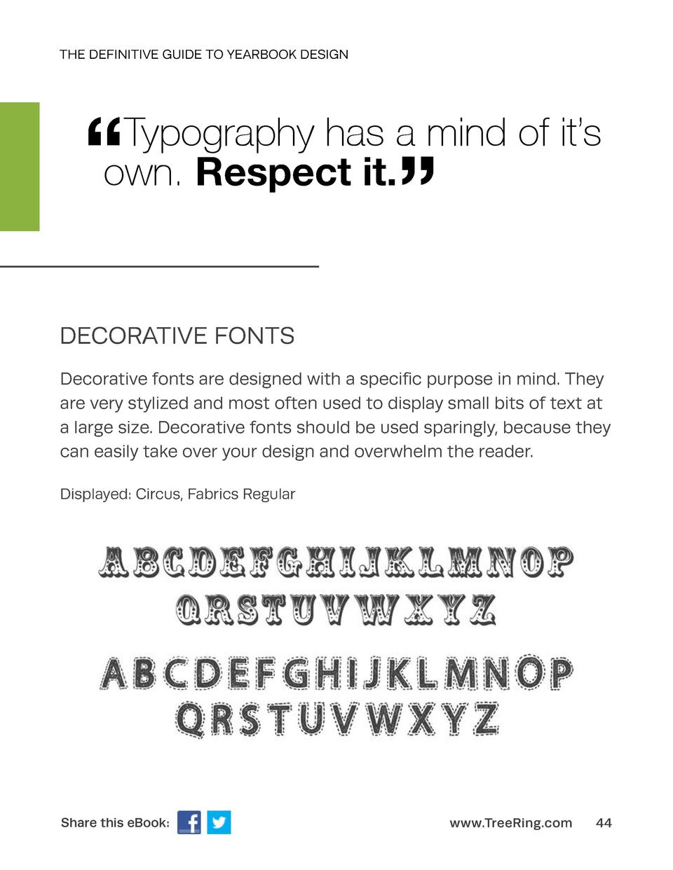 THE DEFINITIVE GUIDE TO YEARBOOK DESIGN       Typography has a mind of it   s own. Respect it.       DECORATIVE FONTS Deco...
