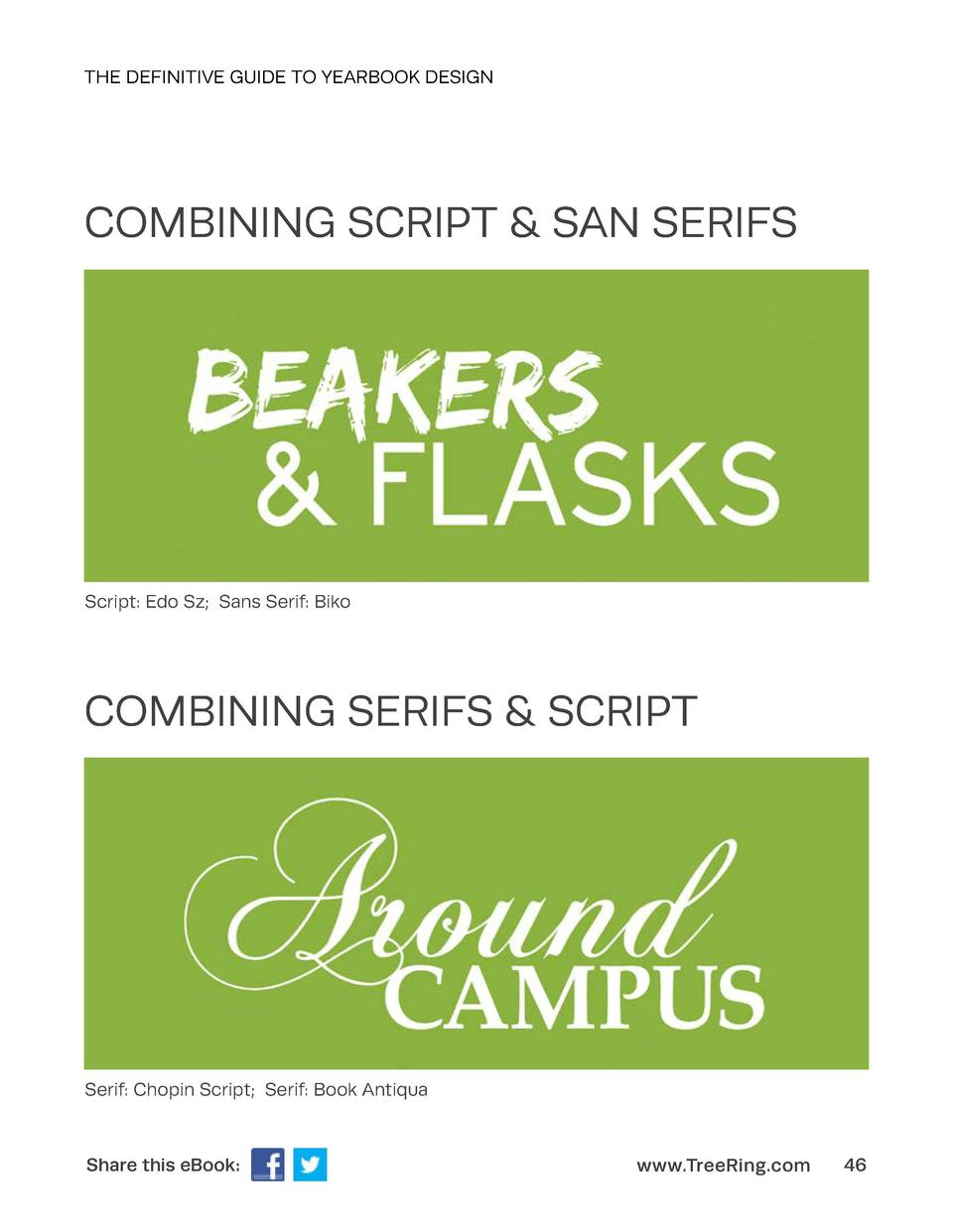 THE DEFINITIVE GUIDE TO YEARBOOK DESIGN  COMBINING SCRIPT   SAN SERIFS  Script  Edo Sz  Sans Serif  Biko  COMBINING SERIFS...