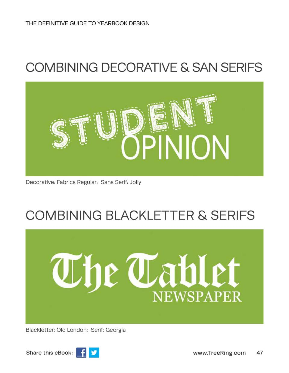 THE DEFINITIVE GUIDE TO YEARBOOK DESIGN  COMBINING DECORATIVE   SAN SERIFS  Decorative  Fabrics Regular  Sans Serif  Jolly...
