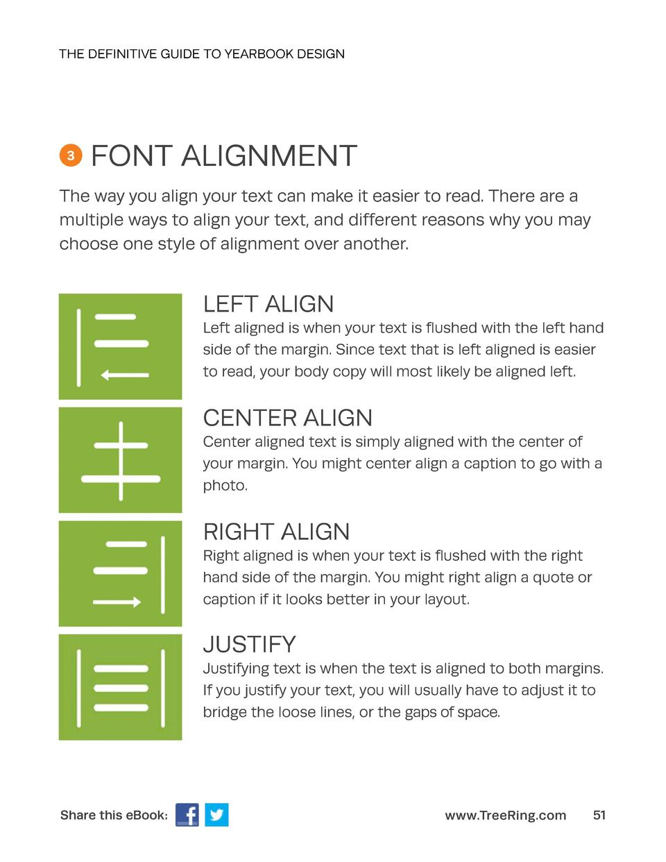 THE DEFINITIVE GUIDE TO YEARBOOK DESIGN  3  FONT ALIGNMENT  The way you align your text can make it easier to read. There ...