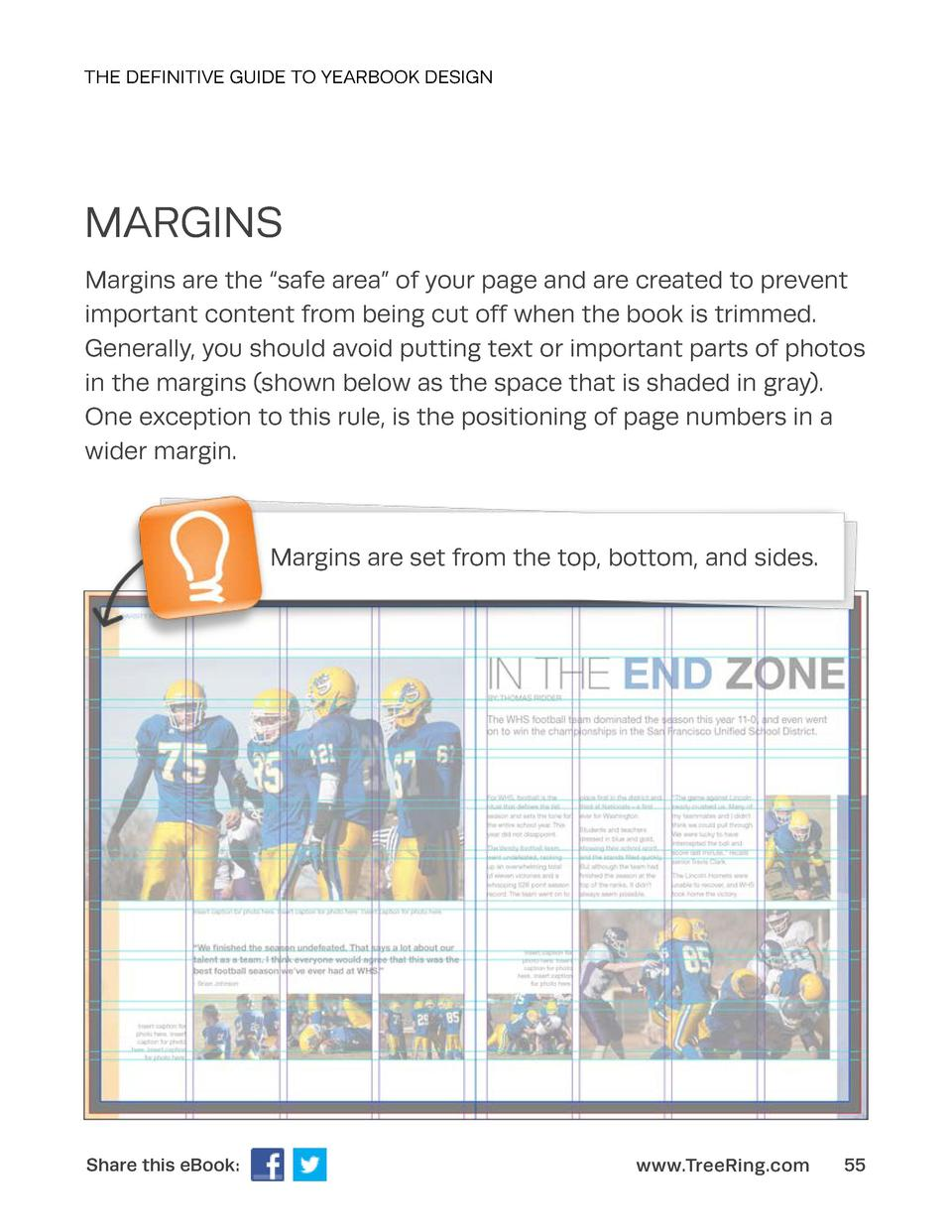 THE DEFINITIVE GUIDE TO YEARBOOK DESIGN  MARGINS Margins are the    safe area    of your page and are created to prevent i...