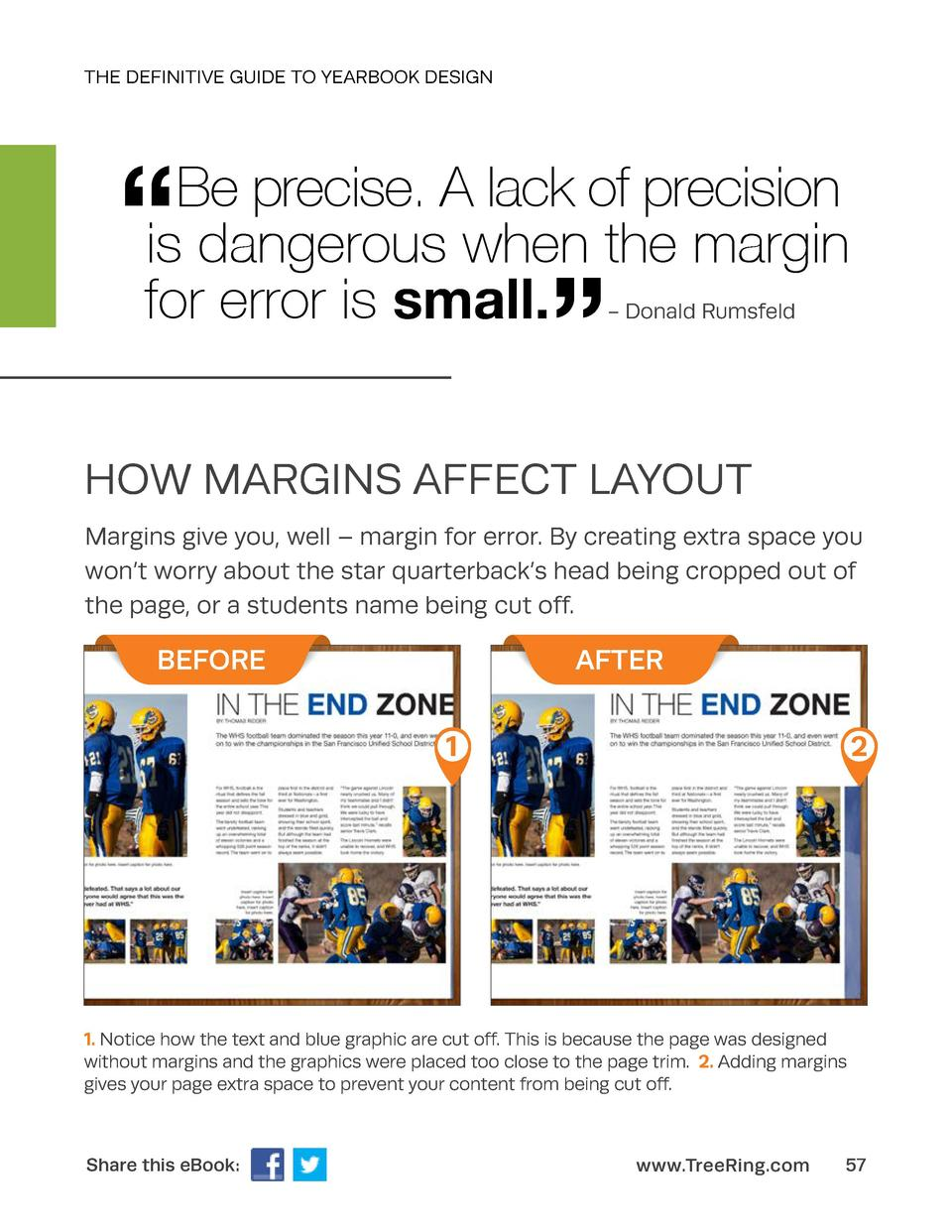 THE DEFINITIVE GUIDE TO YEARBOOK DESIGN       Be precise. A lack of precision is dangerous when the margin for error is sm...