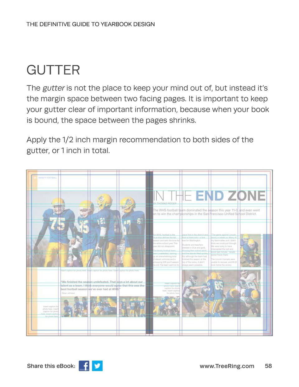 THE DEFINITIVE GUIDE TO YEARBOOK DESIGN  GUTTER The gutter is not the place to keep your mind out of, but instead it   s t...