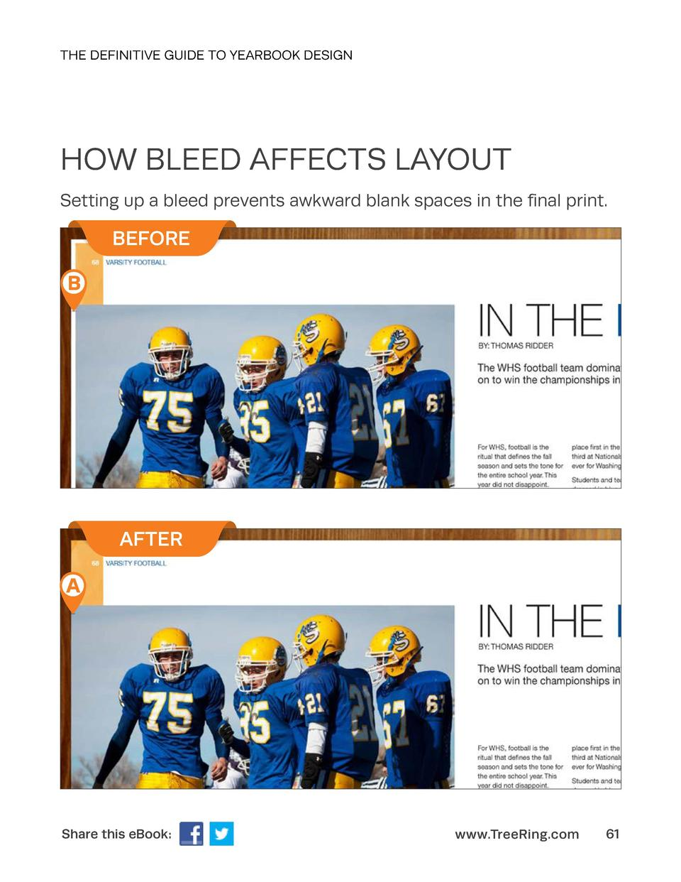 THE DEFINITIVE GUIDE TO YEARBOOK DESIGN  HOW BLEED AFFECTS LAYOUT Setting up a bleed prevents awkward blank spaces in the ...