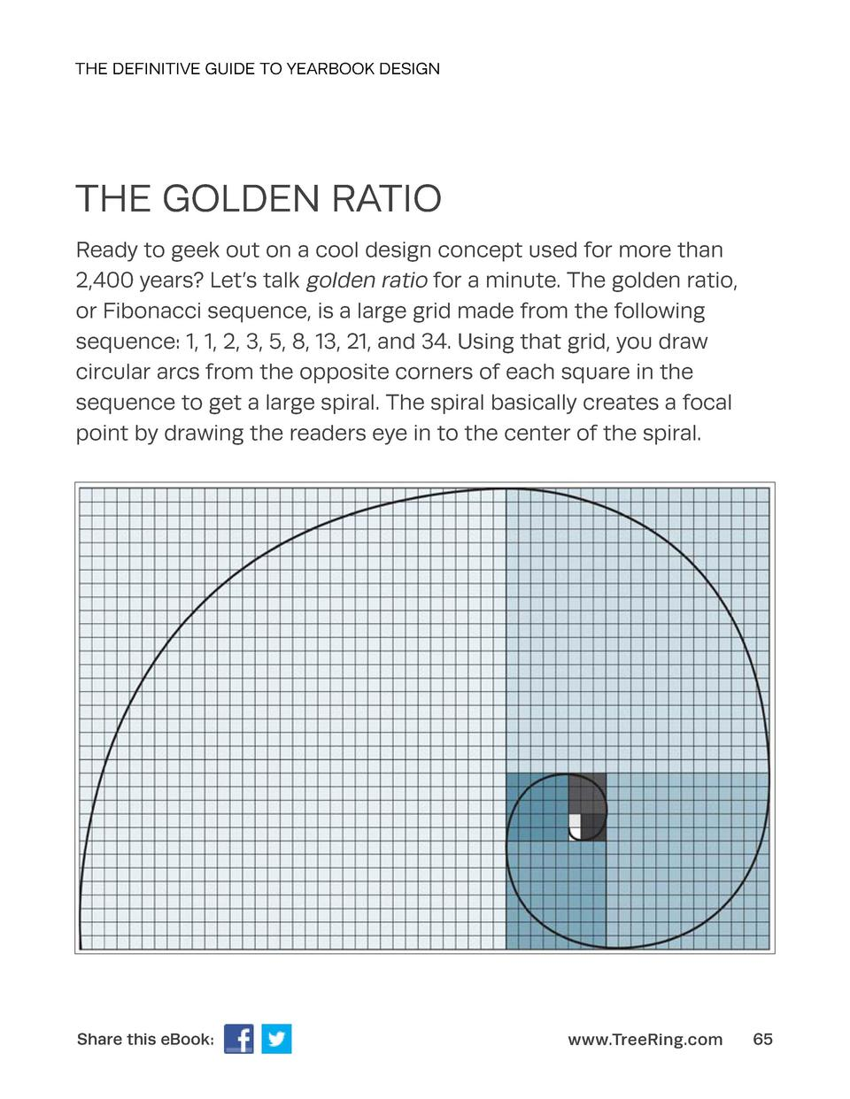 THE DEFINITIVE GUIDE TO YEARBOOK DESIGN  THE GOLDEN RATIO Ready to geek out on a cool design concept used for more than 2,...