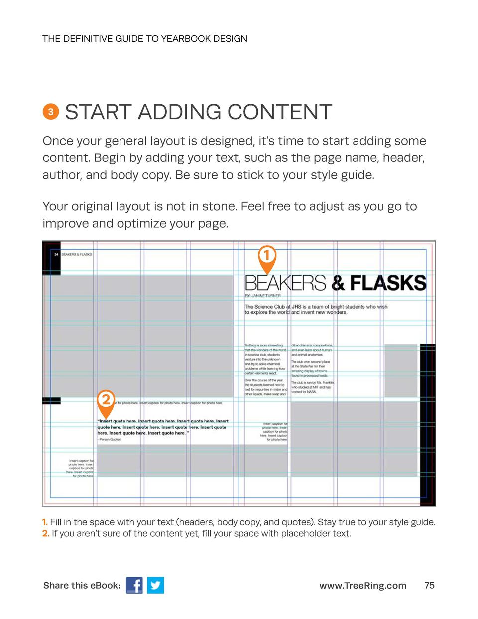 THE DEFINITIVE GUIDE TO YEARBOOK DESIGN  3  START ADDING CONTENT  Once your general layout is designed, it   s time to sta...