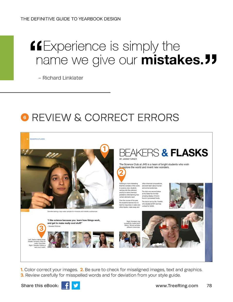 THE DEFINITIVE GUIDE TO YEARBOOK DESIGN       Experience is simply the name we give our mistakes.       - Richard Linklate...