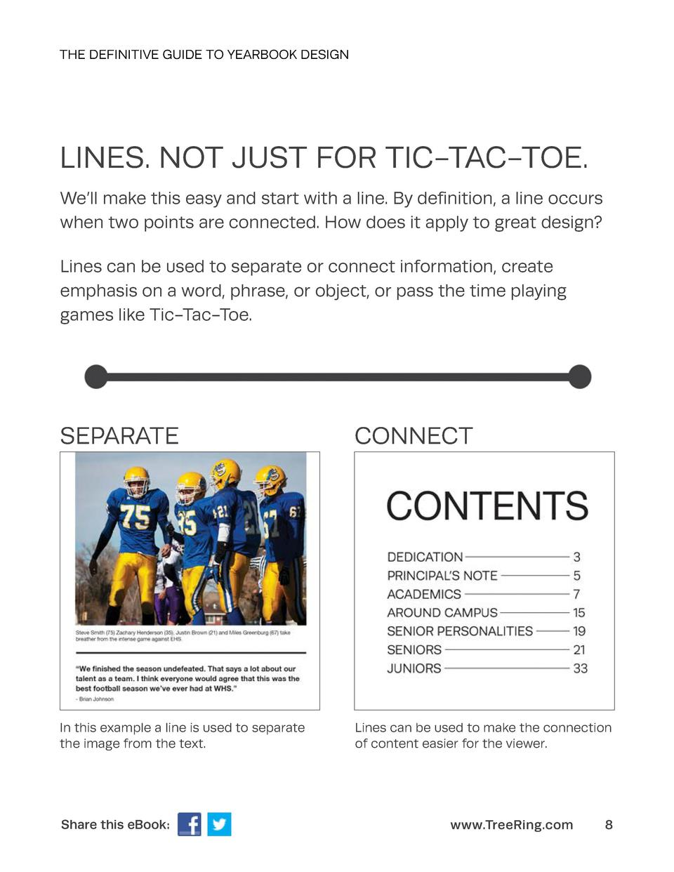 THE DEFINITIVE GUIDE TO YEARBOOK DESIGN  LINES. NOT JUST FOR TIC-TAC-TOE. We   ll make this easy and start with a line. By...