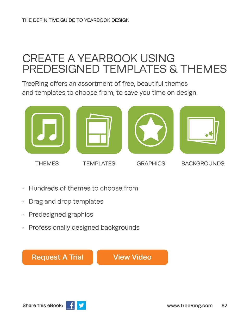 THE DEFINITIVE GUIDE TO YEARBOOK DESIGN  CREATE A YEARBOOK USING PREDESIGNED TEMPLATES   THEMES TreeRing offers an assortm...