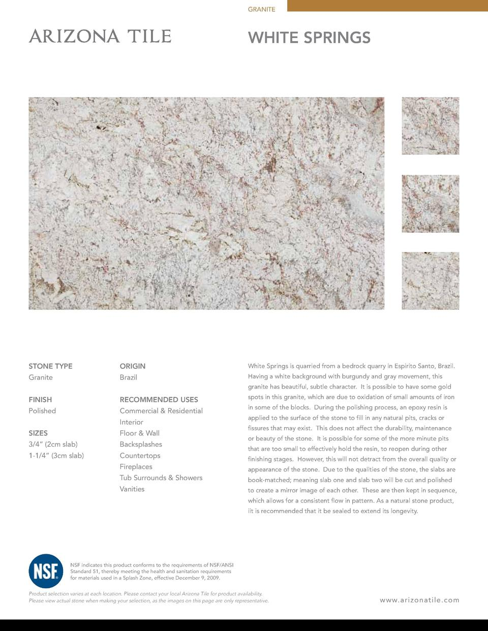 GRANITE  WHITE SPRINGS  STONE TYPE  ORIGIN  White Springs is quarried from a bedrock quarry in Espirito Santo, Brazil.  Gr...