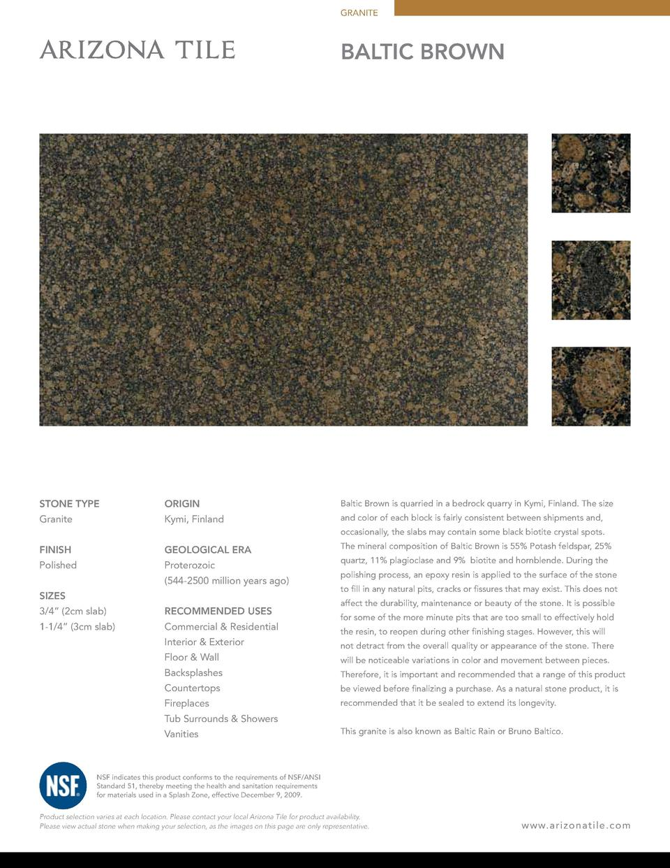 GRANITE  BALTIC BROWN  STONE TYPE  ORIGIN  Baltic Brown is quarried in a bedrock quarry in Kymi, Finland. The size  Granit...
