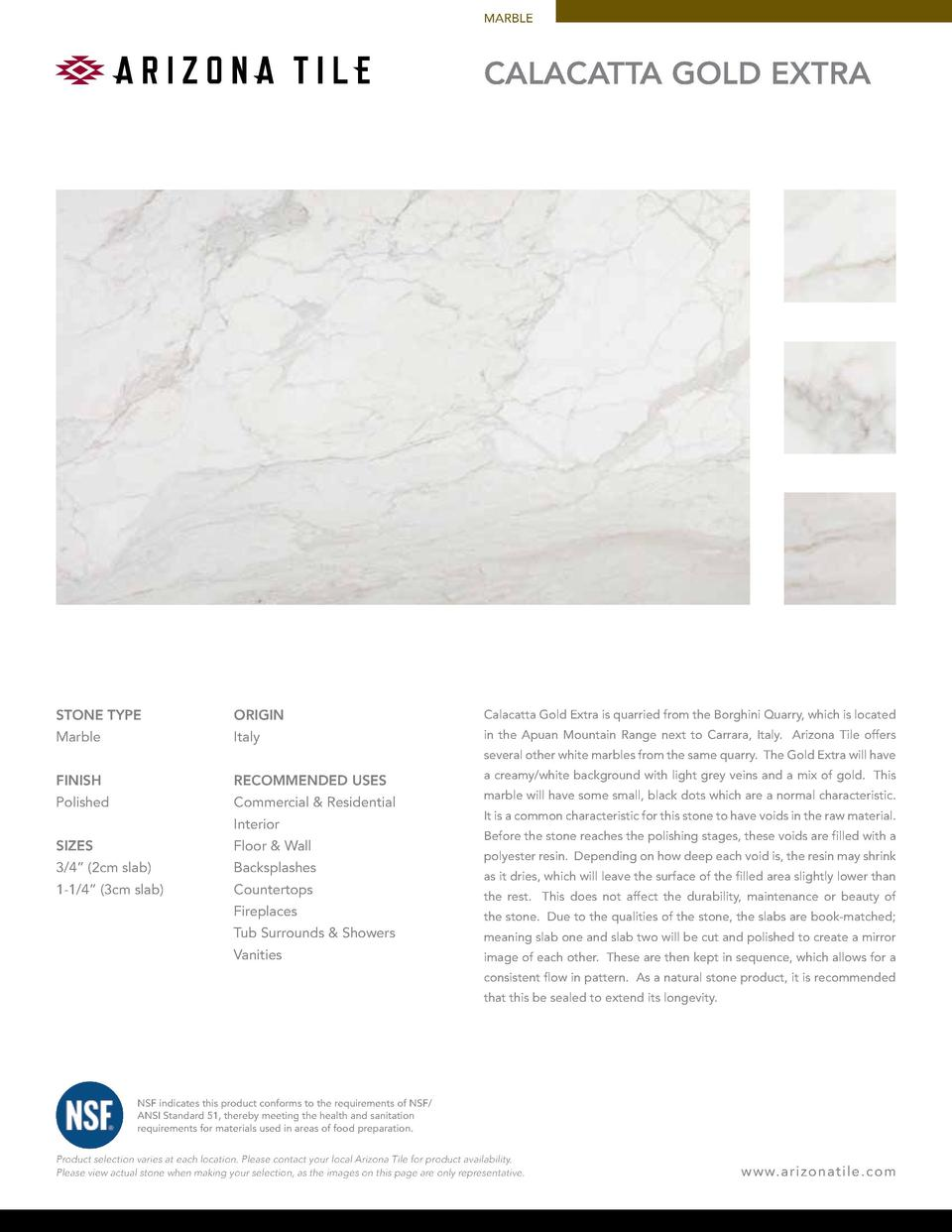 MARBLE  Calacatta Gold Extra  STONE TYPE  ORIGIN  Calacatta Gold Extra is quarried from the Borghini Quarry, which is loca...