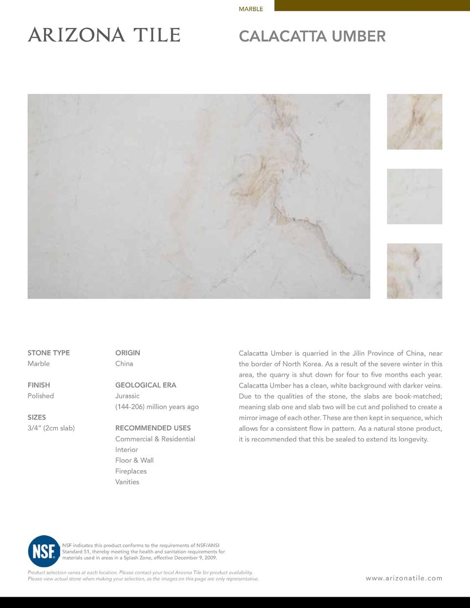 MARBLE  Calacatta UMBER  STONE TYPE  ORIGIN  Calacatta Umber is quarried in the Jilin Province of China, near  Marble  Chi...