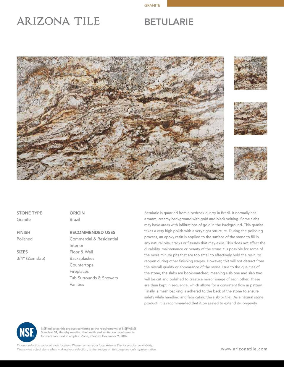 GRANITE  BETULARIE  STONE TYPE  ORIGIN  Betularie is quarried from a bedrock quarry in Brazil. It normally has  Granite  B...